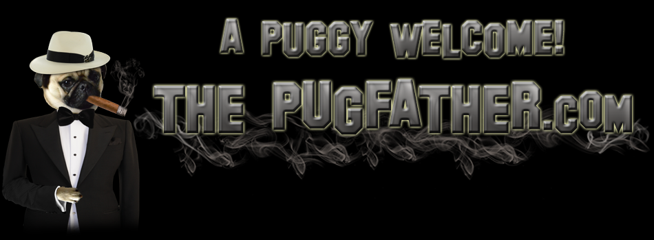 The Pugfather - A puggy welcome